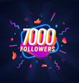 7000 followers celebration in social media vector image vector image