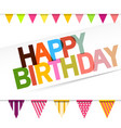 happy birthday card with flags vector image vector image