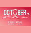 realistic pink ribbon october breast cancer vector image vector image
