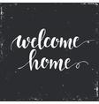 Welcome home Conceptual handwritten phrase vector image vector image