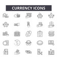 currency line icons for web and mobile design vector image