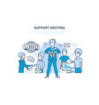support meeting communications partnership vector image vector image