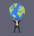 businessman struggling to carry globe vector image