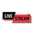 live stream banner video news broadcasting vlog vector image