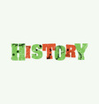history concept colorful stamped word vector image vector image