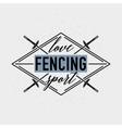 Love fencing sport badge vector image vector image