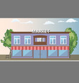 supermarket building shopping market with front vector image