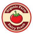 A tomato with a dairy fresh and organic farm label vector image vector image