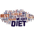 best diets to lose weight text background word vector image vector image