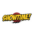 showtime word text with thunder greeting theme vector image vector image
