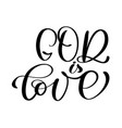 god is love christian quote text in bible hand vector image vector image