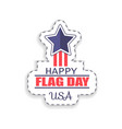 happy flag day usa sticker vector image vector image