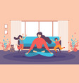 mother in lotus pose in living room flat vector image vector image