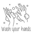 washing hands line drawing black and white soap vector image