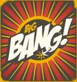 Big bang retro sign template vector image