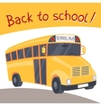 Back to school background with of yellow bus vector image