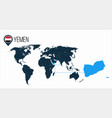 yemen location on the world map for infographics vector image vector image