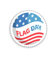 flag day rounded sticker vector image