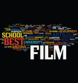 best film schools text background word cloud vector image vector image