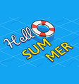 hello summer text on swim tube with swimming pool vector image vector image