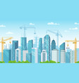 builded city city under construction building vector image vector image