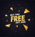buy two get one free on dark background vector image vector image