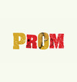 prom concept colorful stamped word vector image vector image