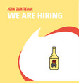join our team busienss company drink bottle we vector image vector image