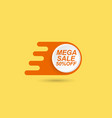 mega sale price tag on a yellow background vector image vector image