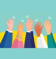 people applaud human hands clapping ovation flat vector image