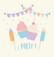 sweet cupcakes pennants fireworks celebration vector image