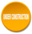 under construction orange round flat isolated push vector image vector image