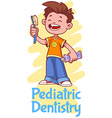 Pediatric Dentistry Poster with a boy with a vector image