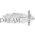 where are the dreamers text word cloud concept vector image vector image