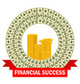 financial success template vector image