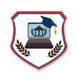 shield emblem with graduation cap and laptop vector image