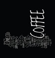 best gourmet coffee text background word cloud vector image vector image