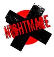 nightmare rubber stamp vector image vector image