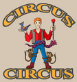 funny cartoon circus ha cheerful joyful vector image