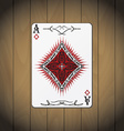 Ace of diamonds poker card wood background vector image vector image