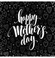 Happy Mothers Day chalkboard greeting Calligraphy vector image
