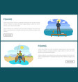 fishing people hobbies set on web posters anglers vector image vector image