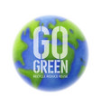 go green ecology background vector image