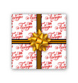 holiday gift box with hand lettering golden bow vector image