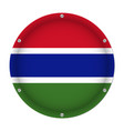 round metallic flag of gambia with screws vector image vector image
