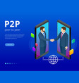 isometric peer to peer and fintech concept two vector image