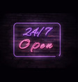 neon open 247 sign on brick wall background vector image