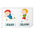 Opposite adjectives with fast and slow vector image vector image