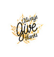 give thanks lettering on white background vector image vector image