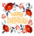 happy birthday floral frame card vector image vector image
